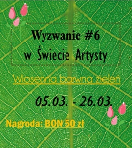 http://blog.swiatartysty.pl/190-wyzwanie-6-wiosenna-barwna-zielen